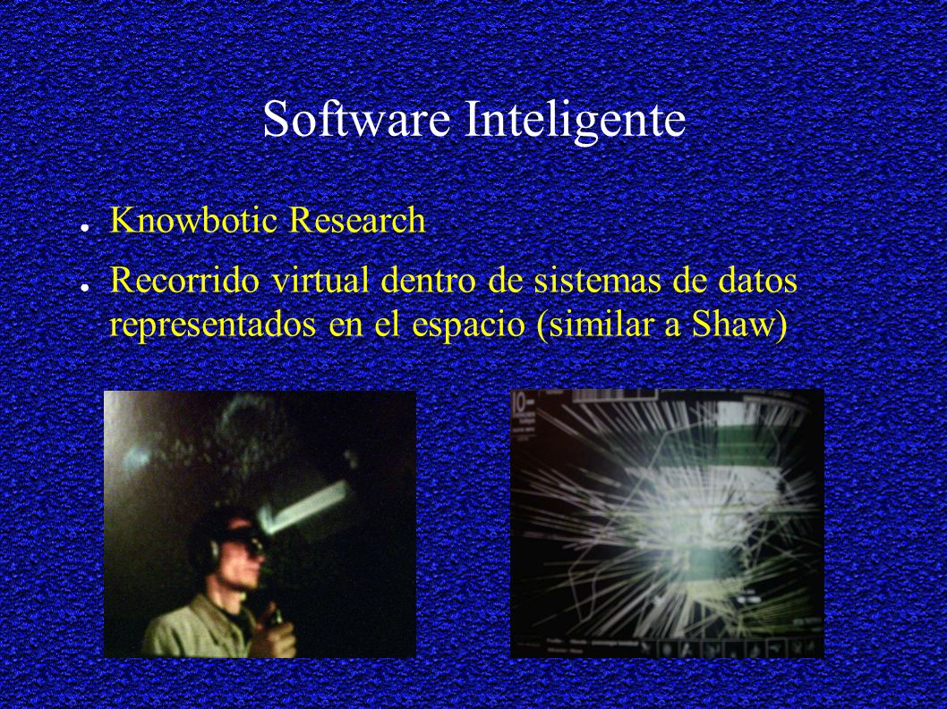 Software Inteligente Knowbotic Research