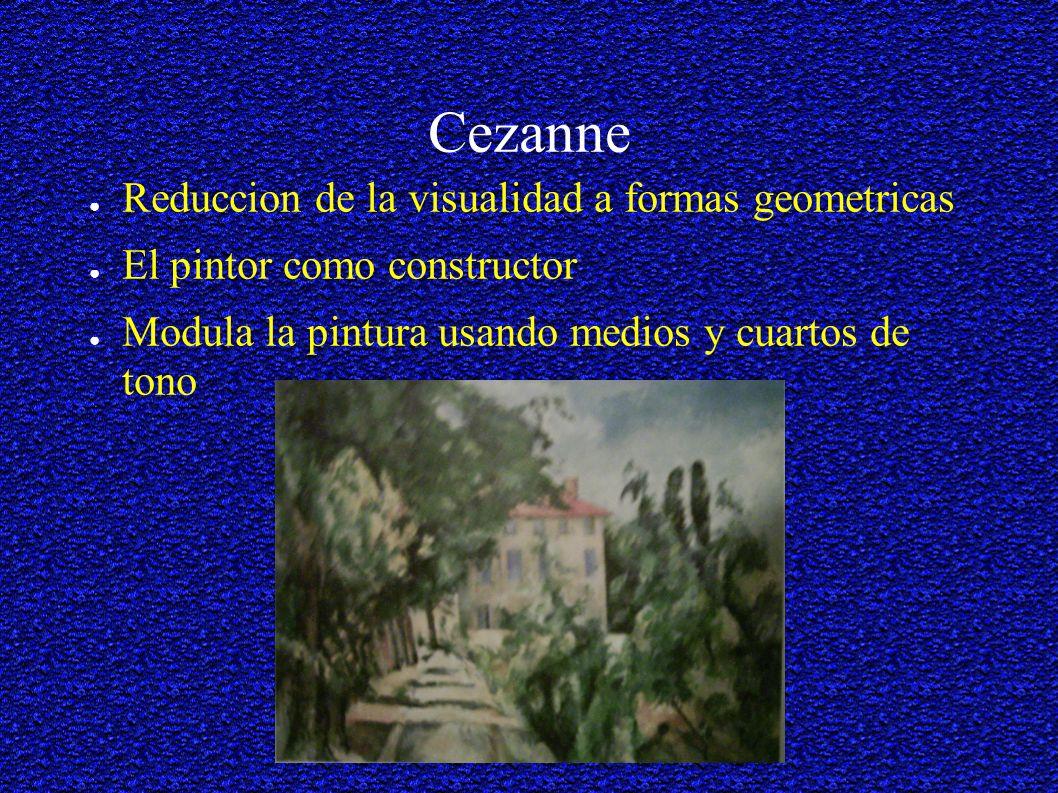 Cezanne Reduccion de la visualidad a formas geometricas