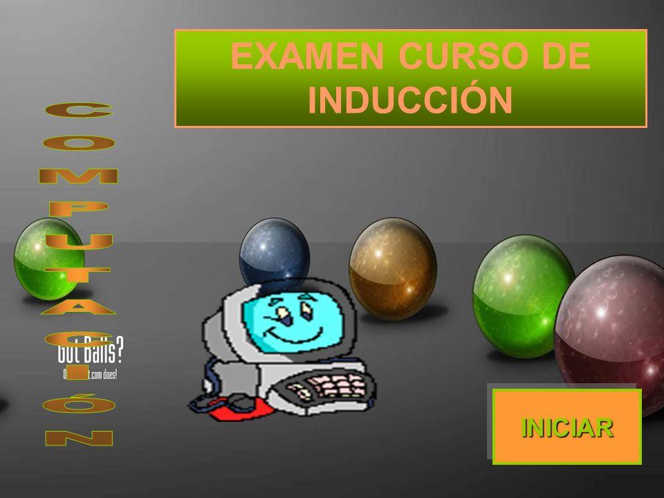 EXAMEN CURSO DE INDUCCIÓN