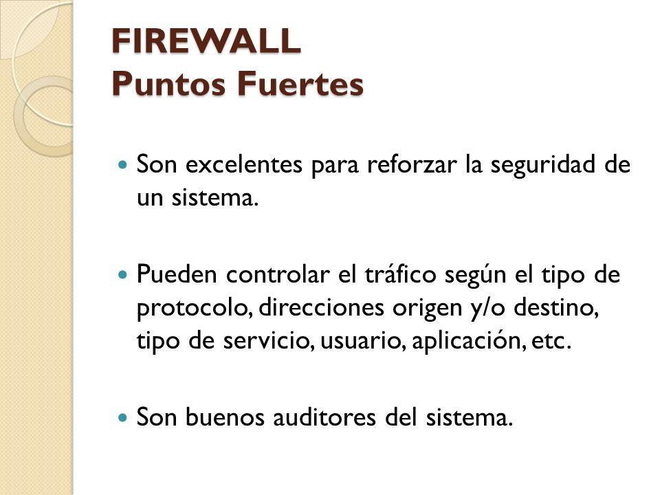 FIREWALL Puntos Fuertes