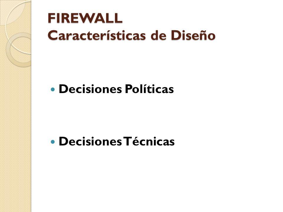 FIREWALL Características de Diseño