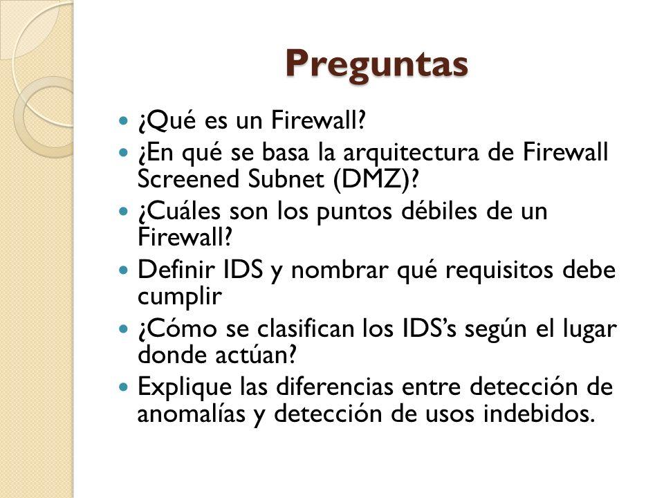 Preguntas ¿Qué es un Firewall