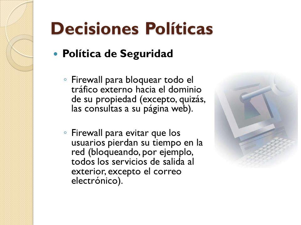 Decisiones Políticas Política de Seguridad