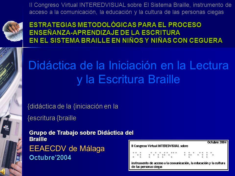 Didáctica de la Iniciación en la Lectura y la Escritura Braille