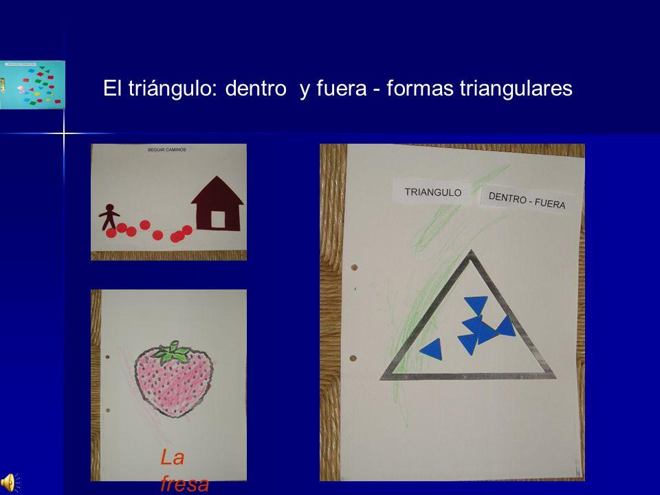 El triángulo: dentro y fuera - formas triangulares