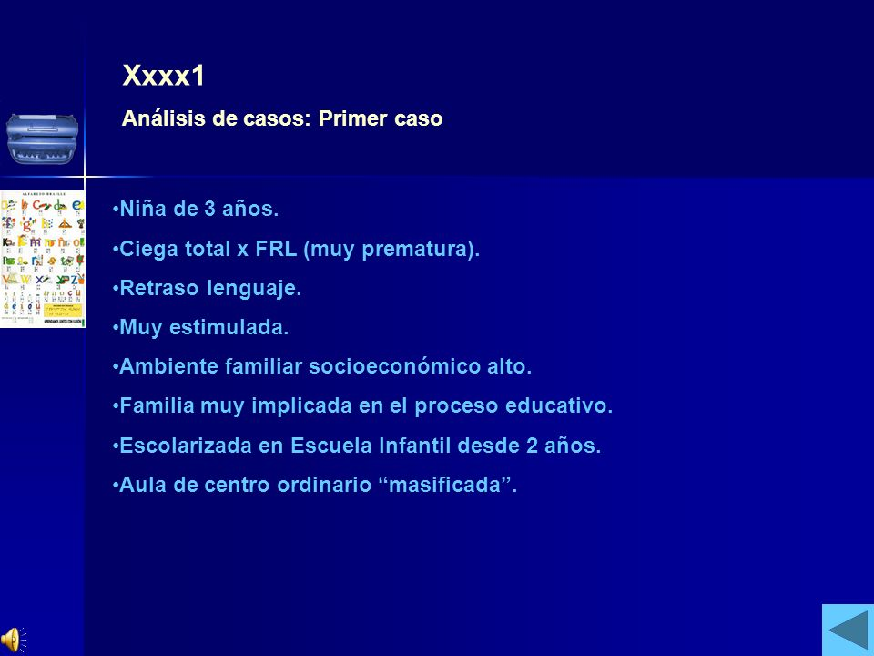 Xxxx1 Análisis de casos: Primer caso Niña de 3 años.