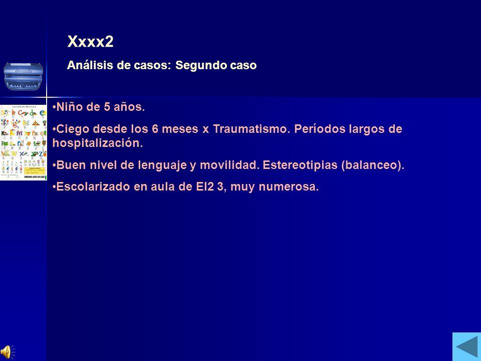Xxxx2 Análisis de casos: Segundo caso Niño de 5 años.