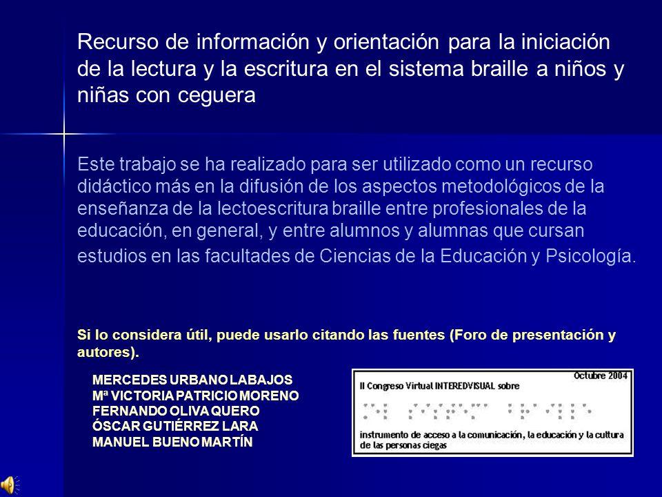Recurso de información y orientación para la iniciación de la lectura y la escritura en el sistema braille a niños y niñas con ceguera