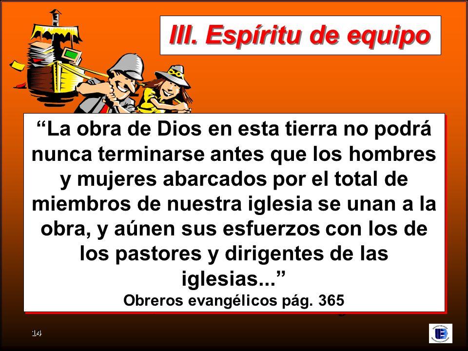 La obra de Dios en esta tierra no podrá Obreros evangélicos pág. 365