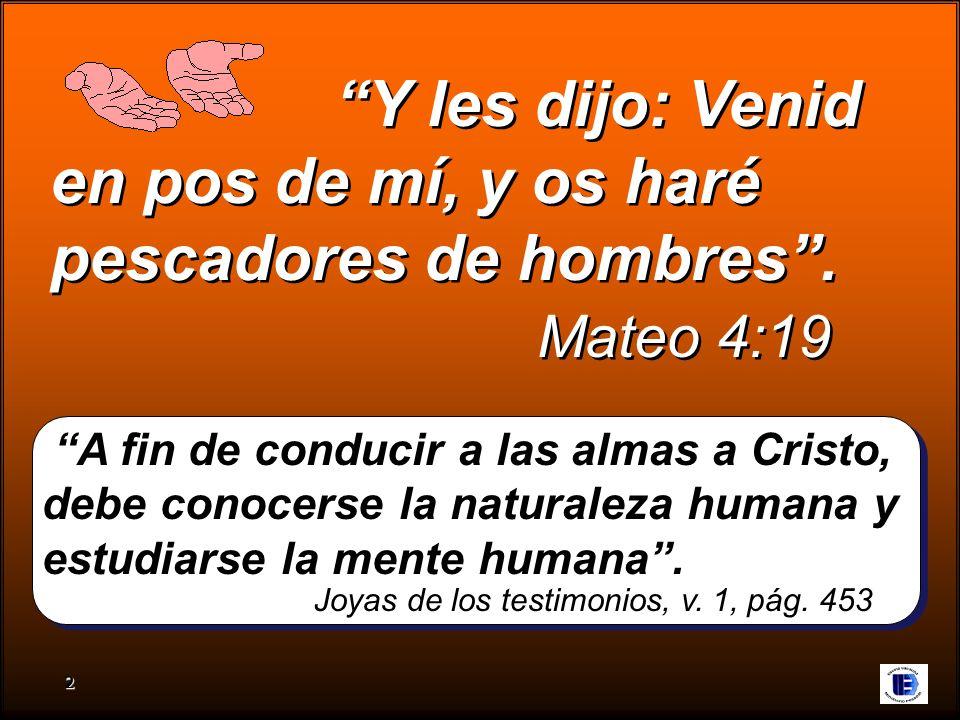 pescadores de hombres . Mateo 4:19
