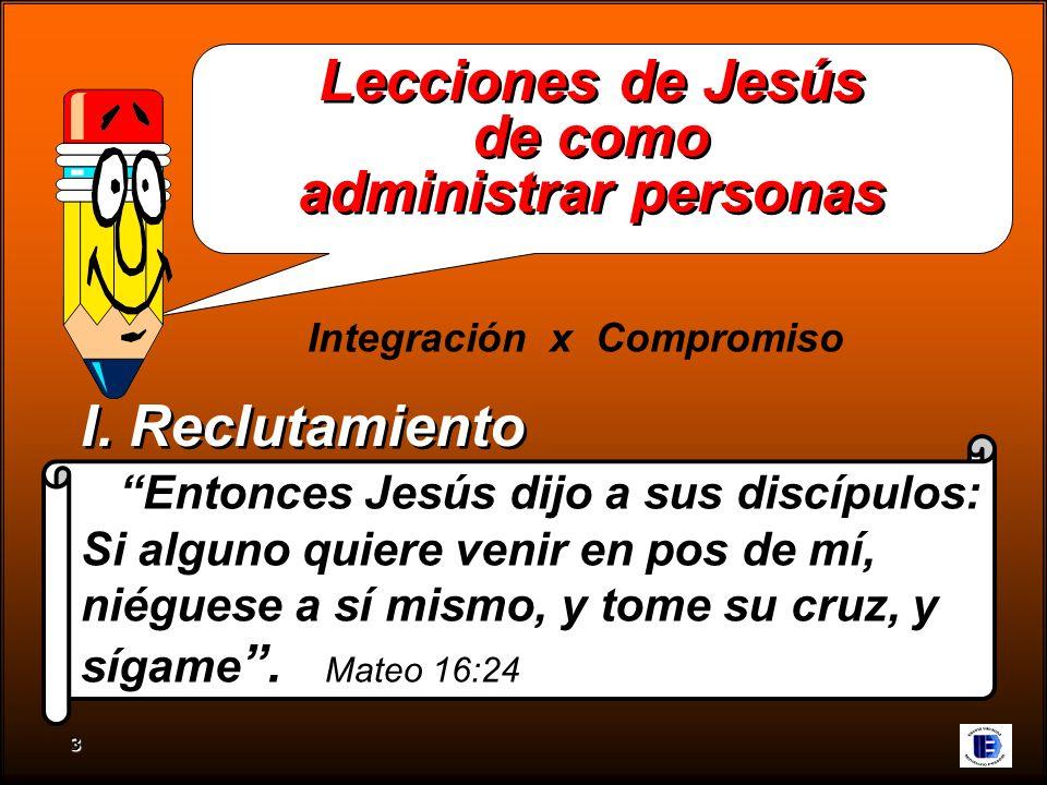 Lecciones de Jesús de como administrar personas