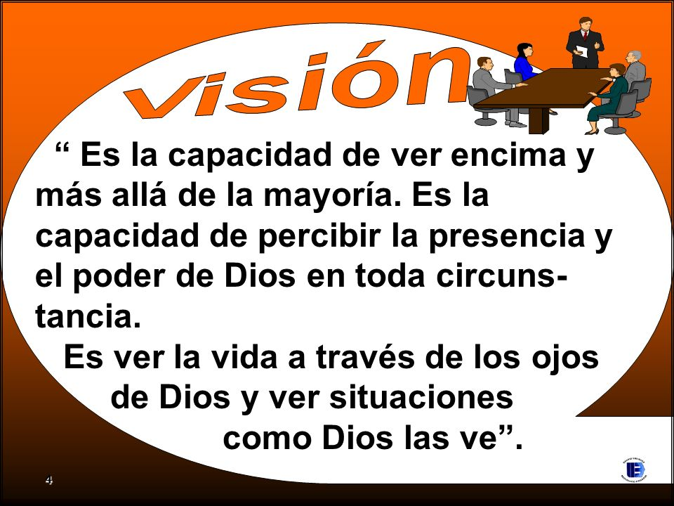 Es ver la vida a través de los ojos de Dios y ver situaciones