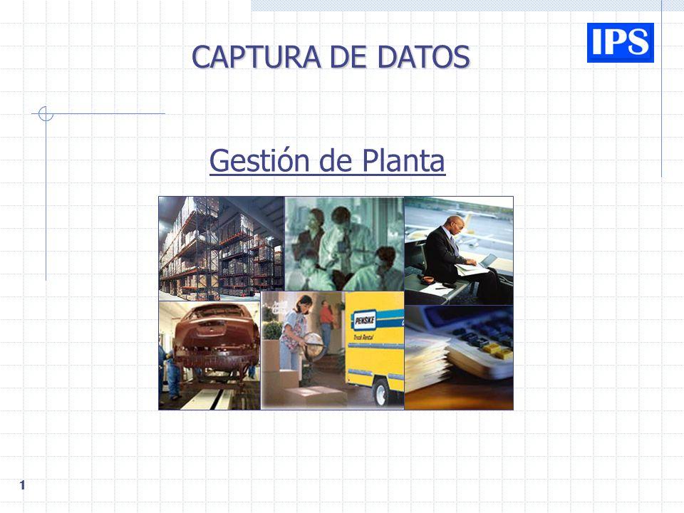 CAPTURA DE DATOS Gestión de Planta