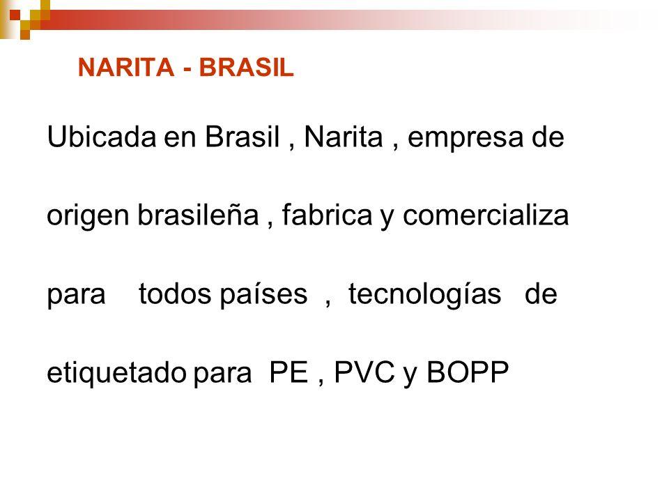 Ubicada en Brasil , Narita , empresa de