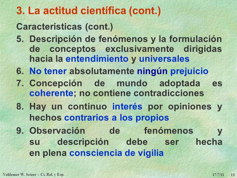 3. La actitud científica (cont.)