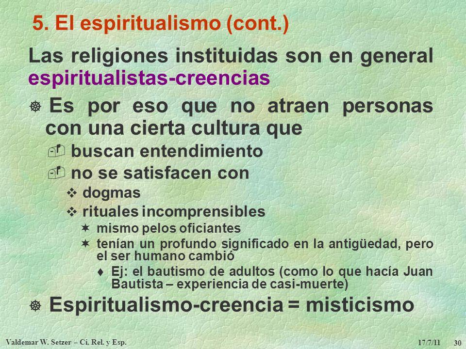 5. El espiritualismo (cont.)
