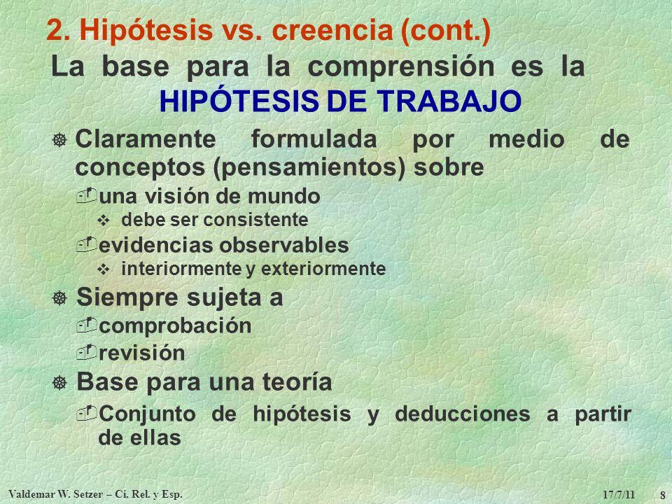 2. Hipótesis vs. creencia (cont.)
