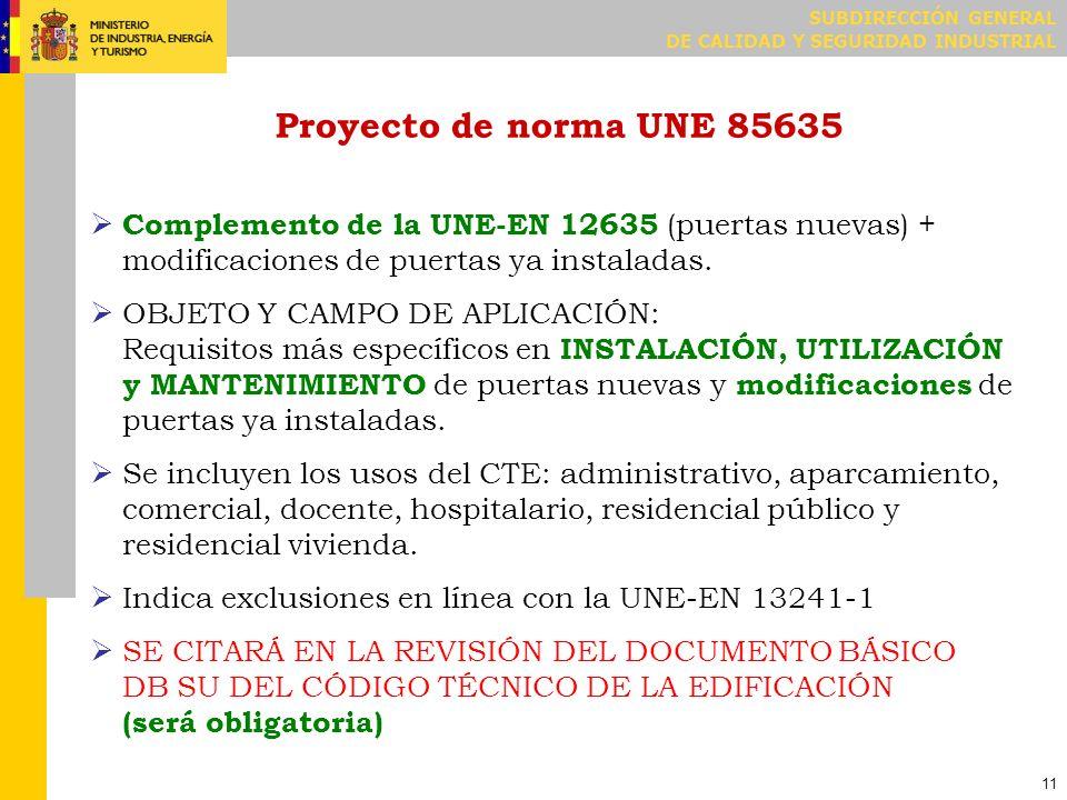 Los criterios del apartado 5.1 de la UNE-EN 12635