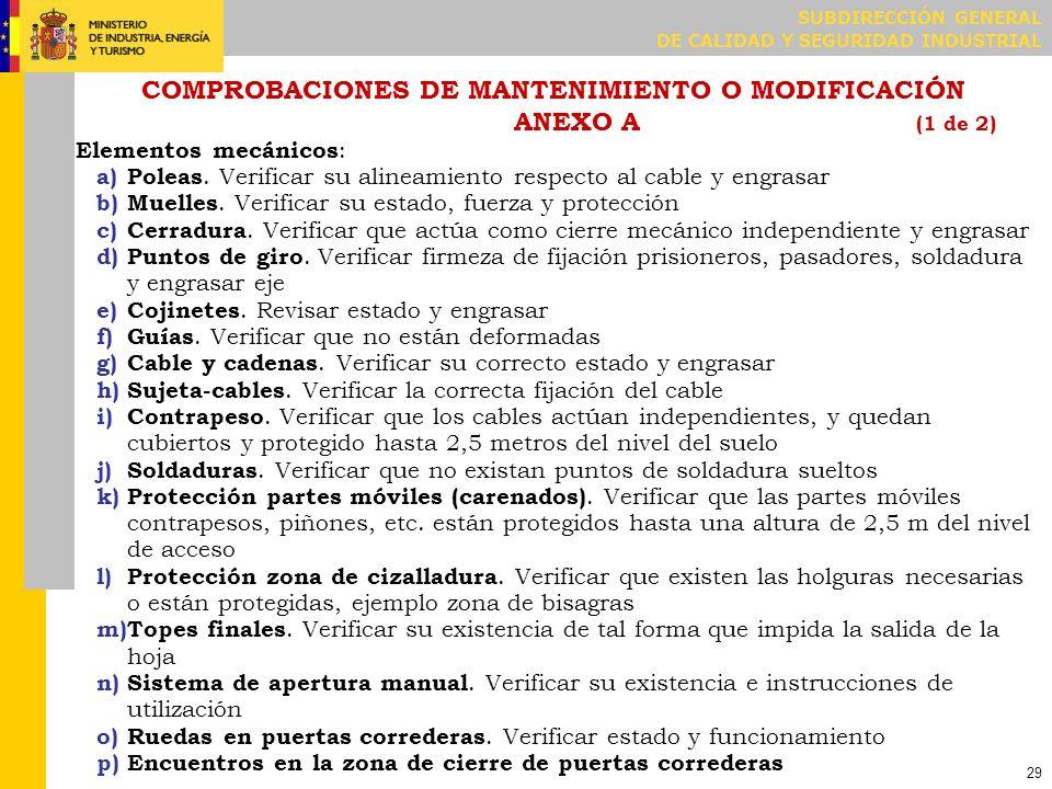 COMPROBACIONES DE MANTENIMIENTO O MODIFICACIÓN ANEXO A (2 de 2)