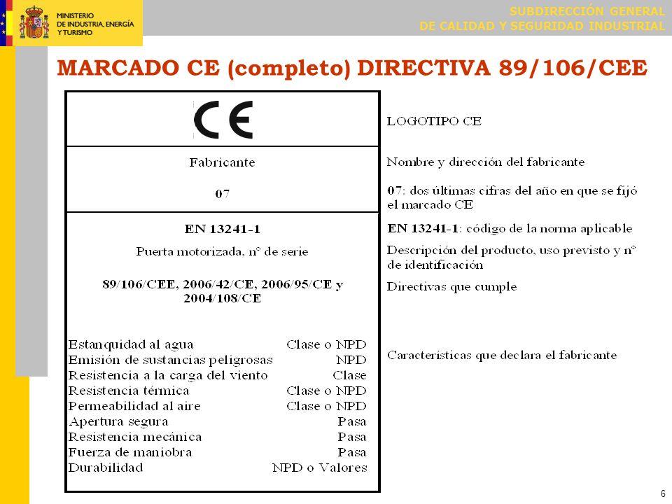 MARCADO CE (reducido) DIRECTIVA 89/106/CEE