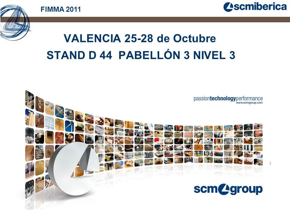 FIMMA 2011 VALENCIA 25-28 de Octubre STAND D 44 PABELLÓN 3 NIVEL 3