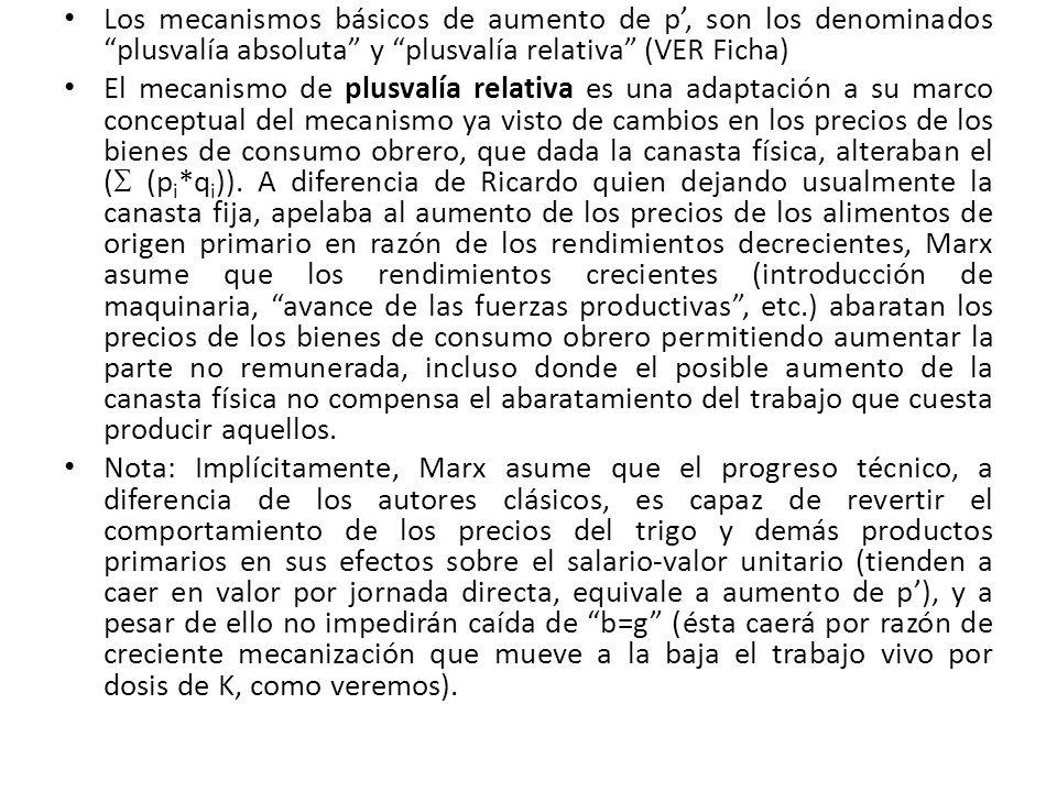 Los mecanismos básicos de aumento de p', son los denominados plusvalía absoluta y plusvalía relativa (VER Ficha)