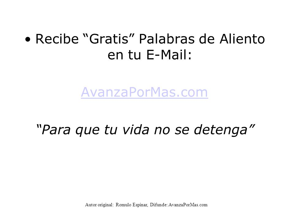 Recibe Gratis Palabras de Aliento en tu E-Mail:
