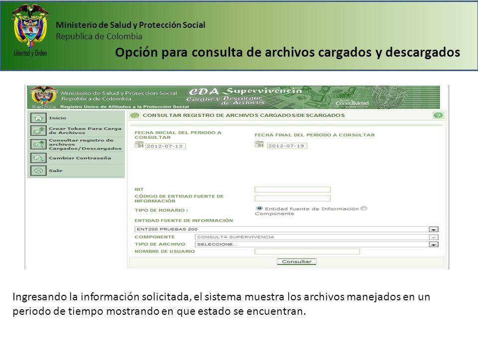 Opción para consulta de archivos cargados y descargados