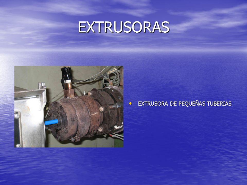 EXTRUSORA DE PEQUEÑAS TUBERIAS