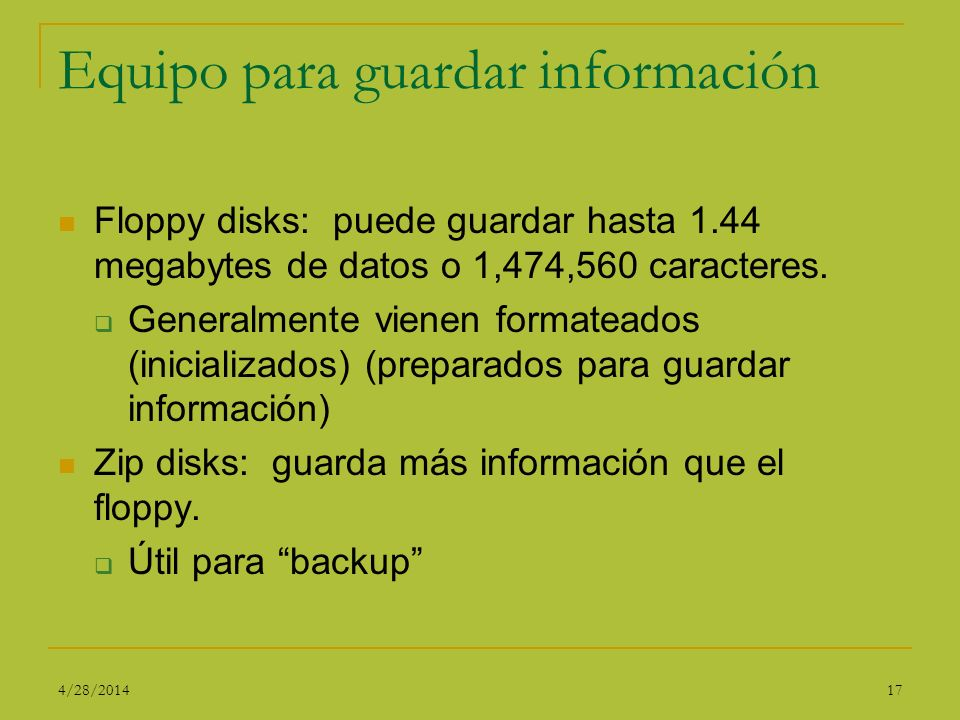 Equipo para guardar información
