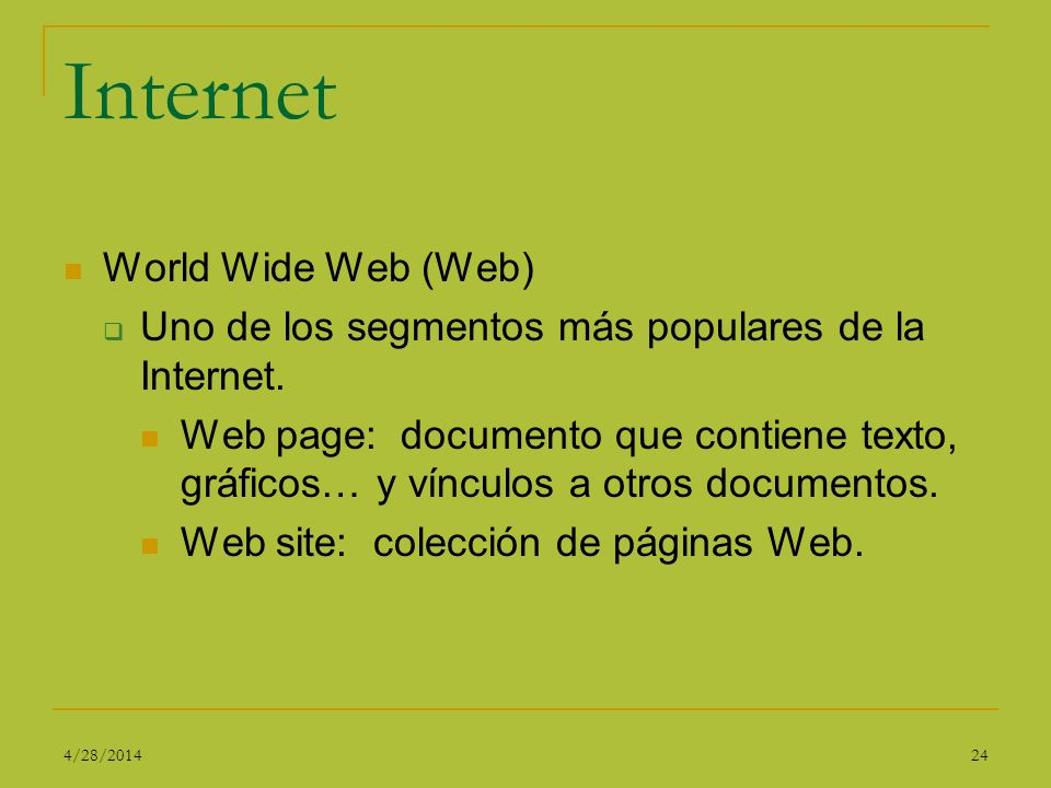 Internet World Wide Web (Web)