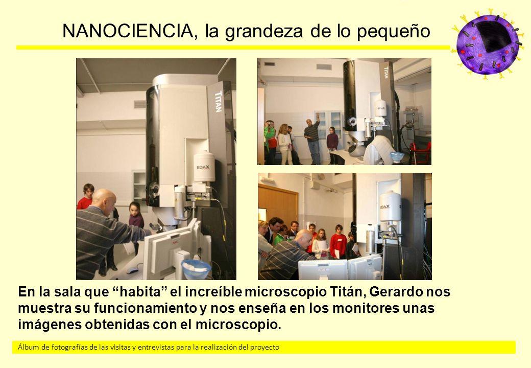 En la sala que habita el increíble microscopio Titán, Gerardo nos muestra su funcionamiento y nos enseña en los monitores unas imágenes obtenidas con el microscopio.