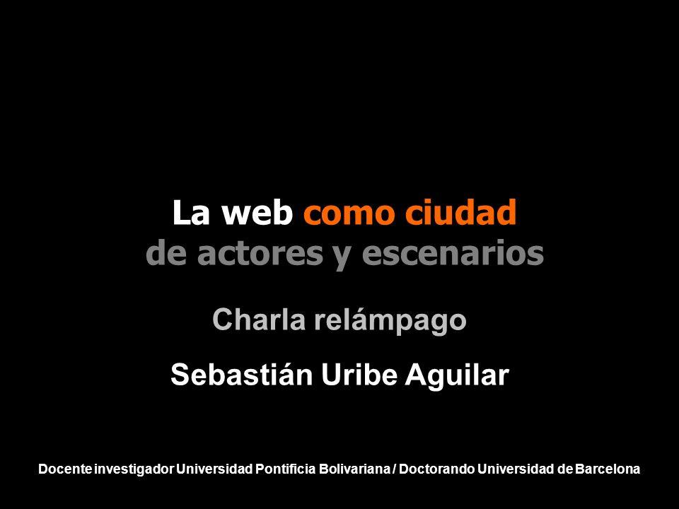de actores y escenarios Sebastián Uribe Aguilar