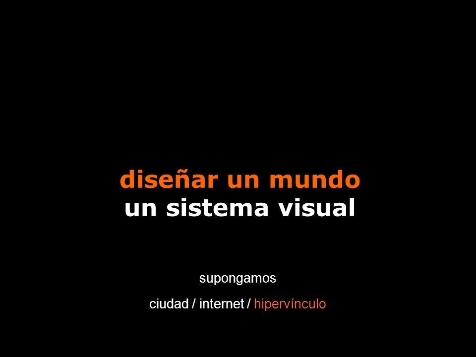 diseñar un mundo un sistema visual
