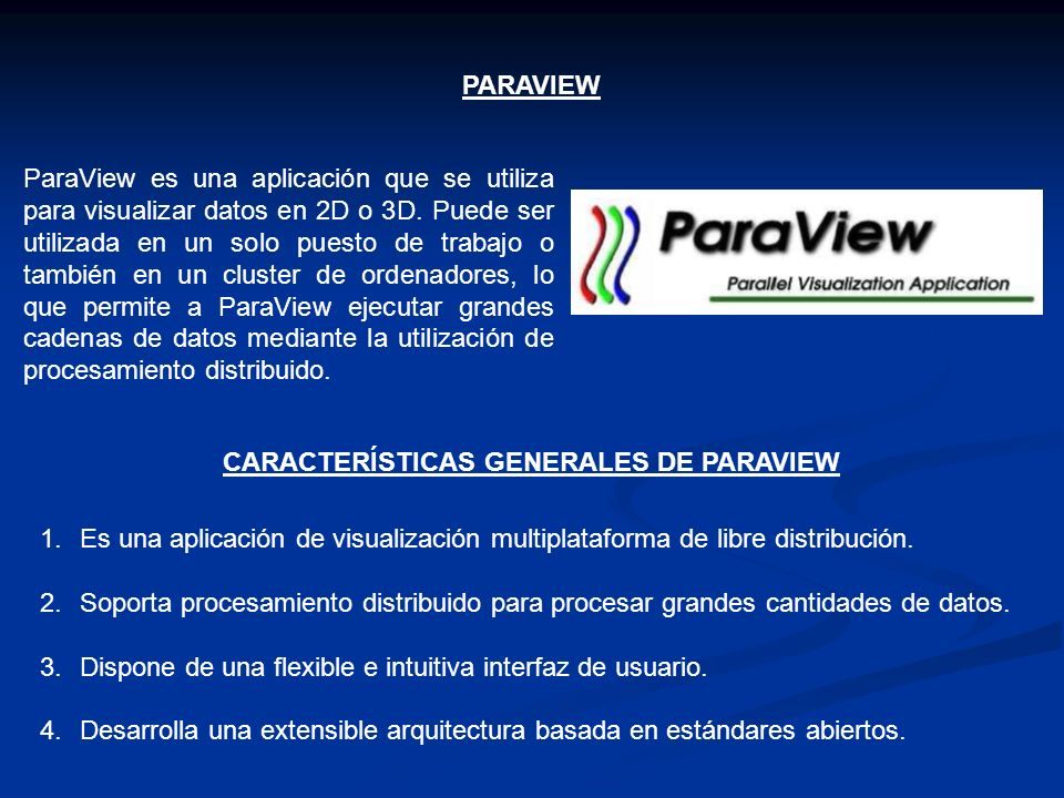 CARACTERÍSTICAS GENERALES DE PARAVIEW