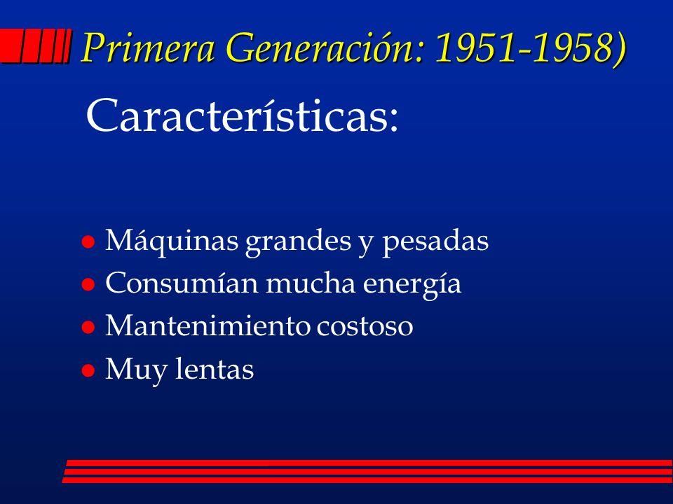 Primera Generación: 1951-1958)