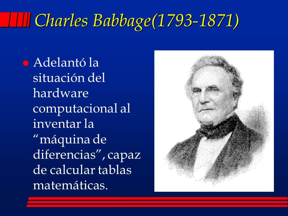 Charles Babbage(1793-1871)