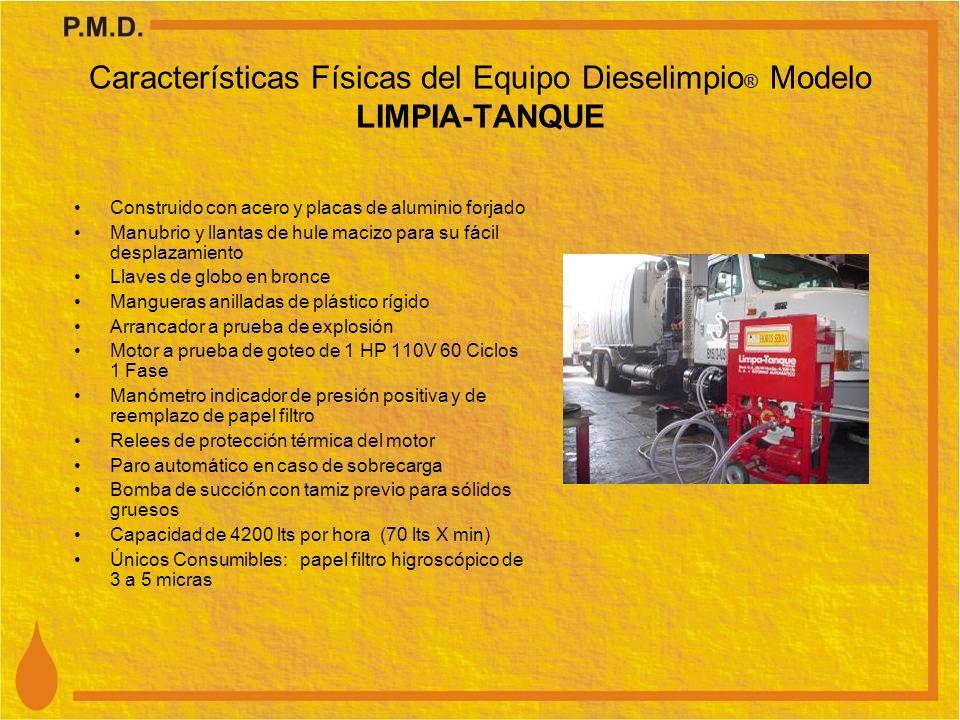 Características Físicas del Equipo Dieselimpio® Modelo LIMPIA-TANQUE