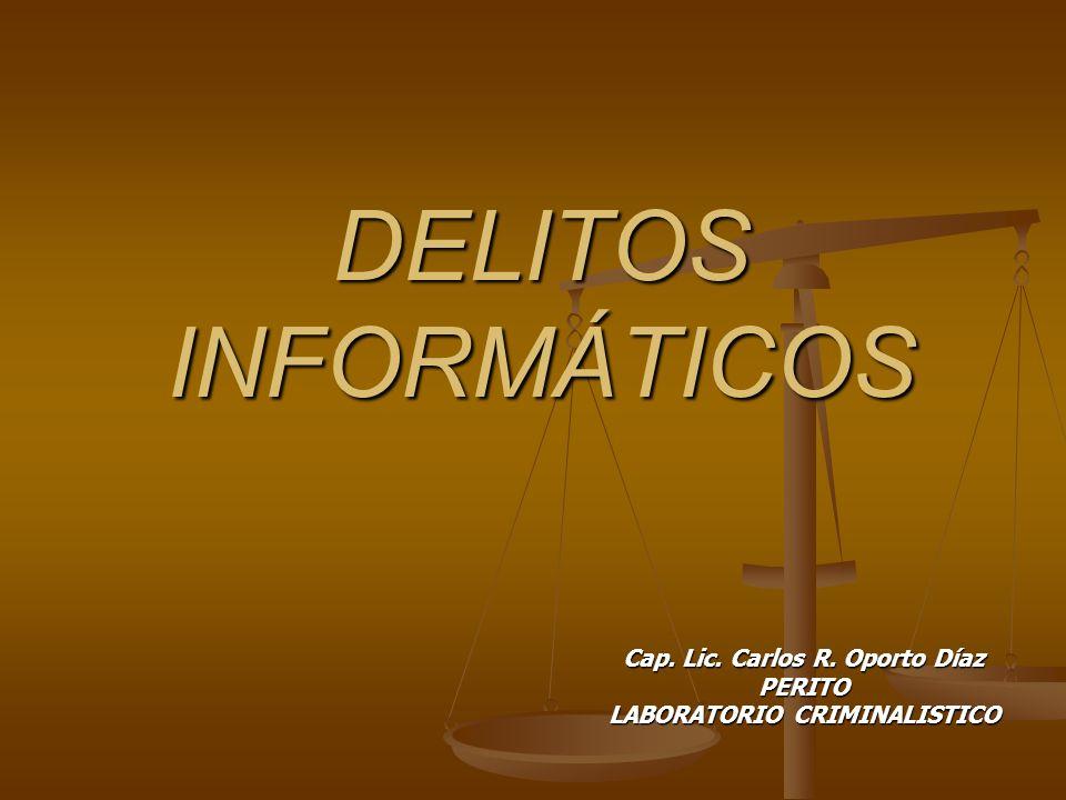 Cap. Lic. Carlos R. Oporto Díaz PERITO LABORATORIO CRIMINALISTICO