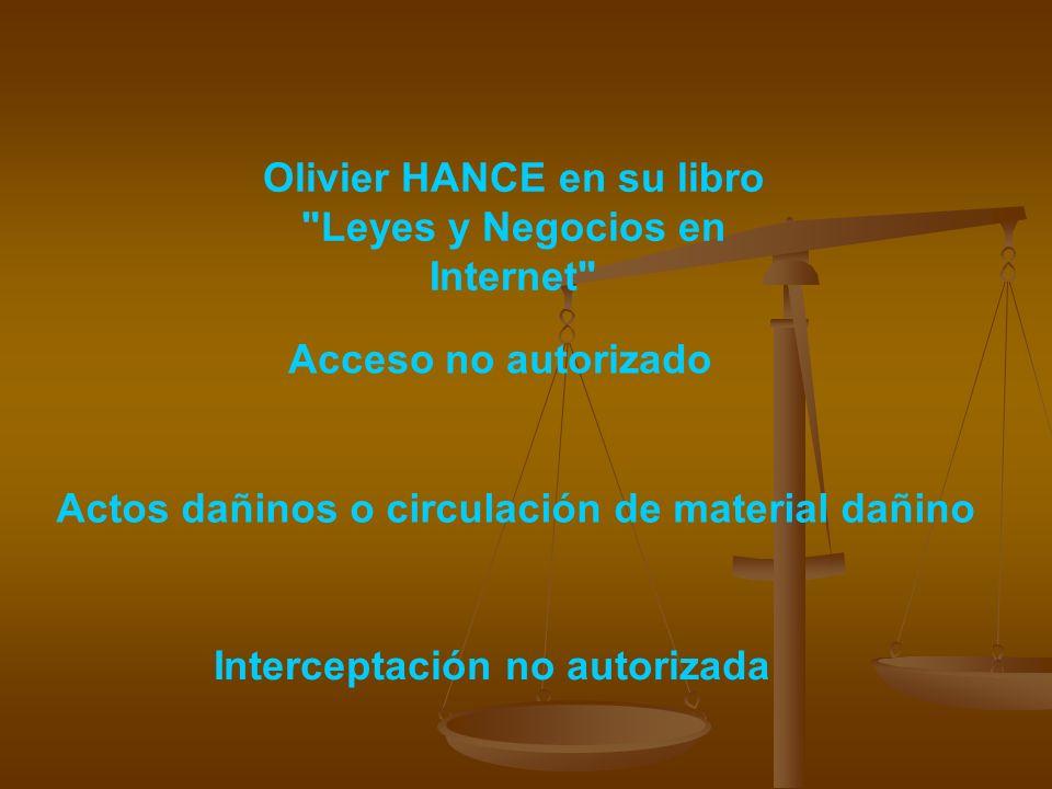 Olivier HANCE en su libro Leyes y Negocios en Internet