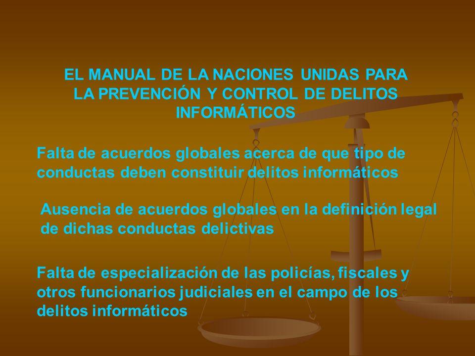 EL MANUAL DE LA NACIONES UNIDAS PARA LA PREVENCIÓN Y CONTROL DE DELITOS INFORMÁTICOS
