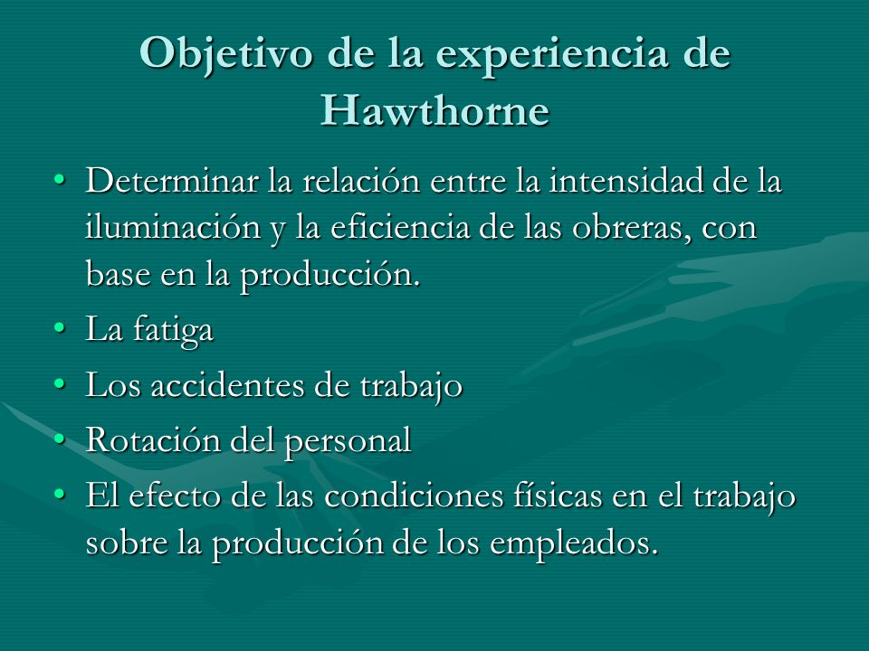 Objetivo de la experiencia de Hawthorne