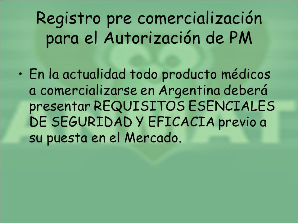 Registro pre comercialización para el Autorización de PM
