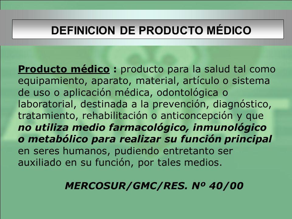DEFINICION DE PRODUCTO MÉDICO