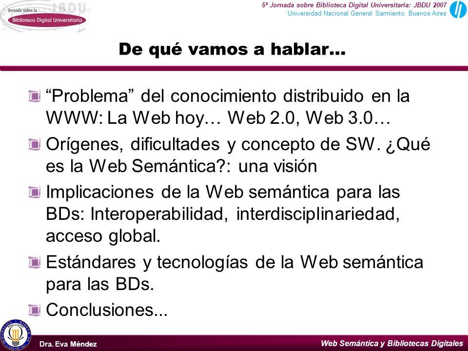 Estándares y tecnologías de la Web semántica para las BDs.