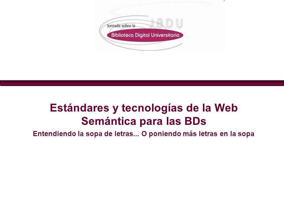 Estándares y tecnologías de la Web Semántica para las BDs
