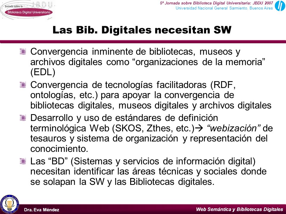Las Bib. Digitales necesitan SW