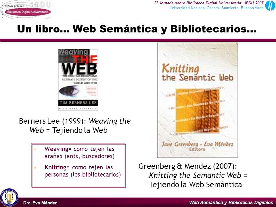Un libro… Web Semántica y Bibliotecarios…