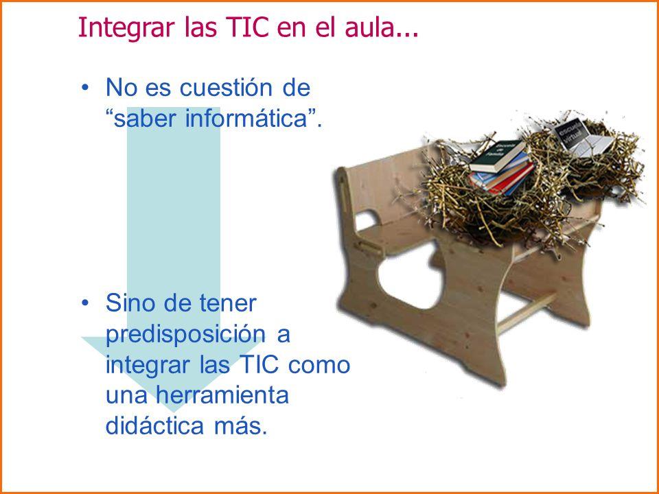 Integrar las TIC en el aula...