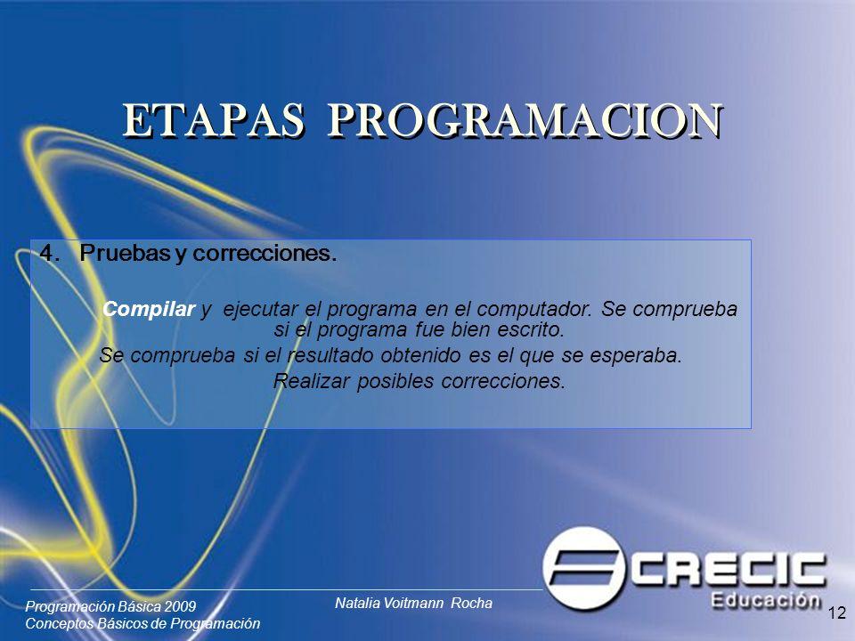 ETAPAS PROGRAMACION 4. Pruebas y correcciones.